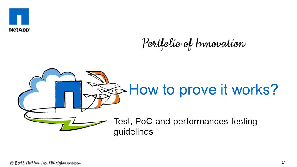 How to prove it works Test, PoC and performances testing guidelines
