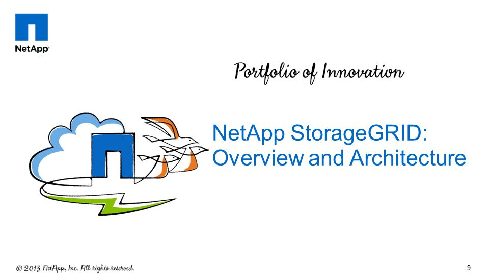 NetApp StorageGRID: Overview and Architecture