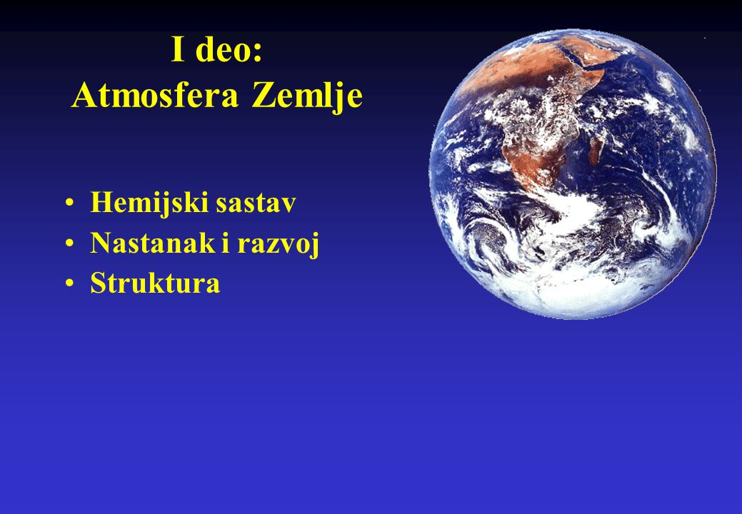 I deo: Atmosfera Zemlje