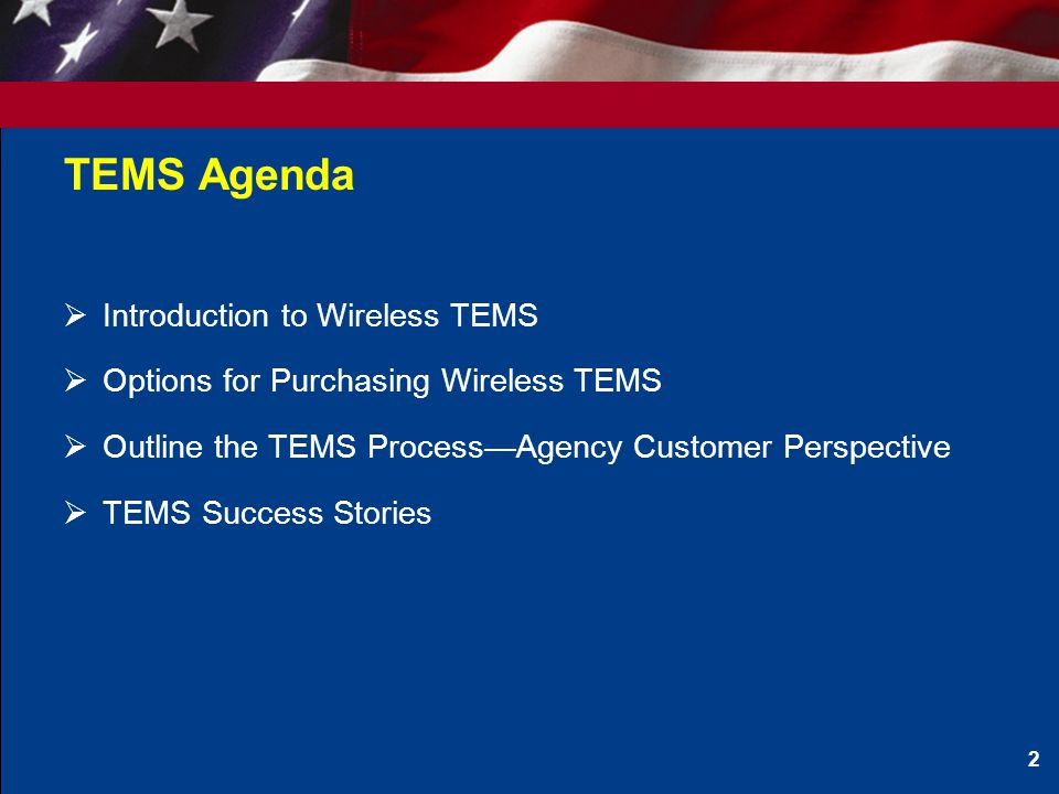 TEMS Agenda Introduction to Wireless TEMS