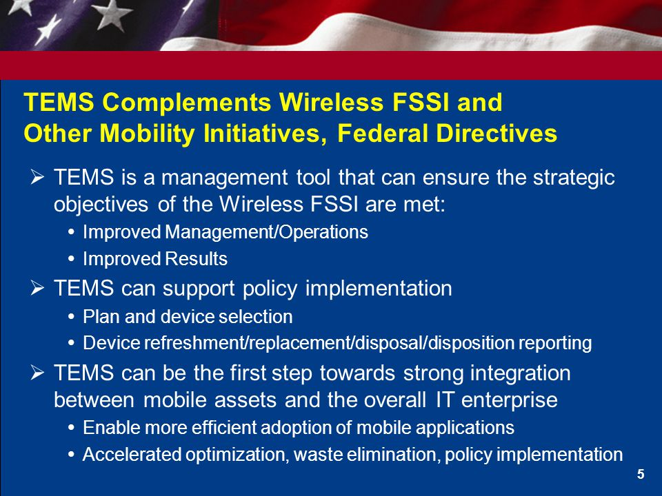 TEMS Complements Wireless FSSI and Other Mobility Initiatives, Federal Directives