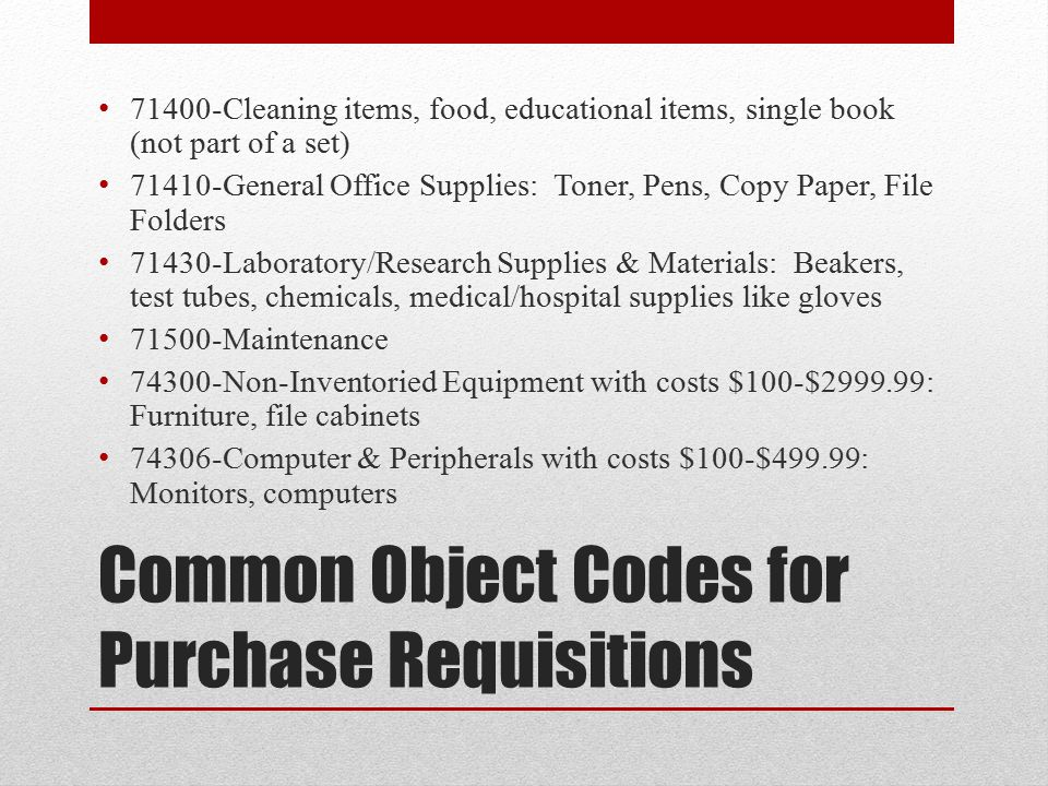 Common Object Codes for Purchase Requisitions