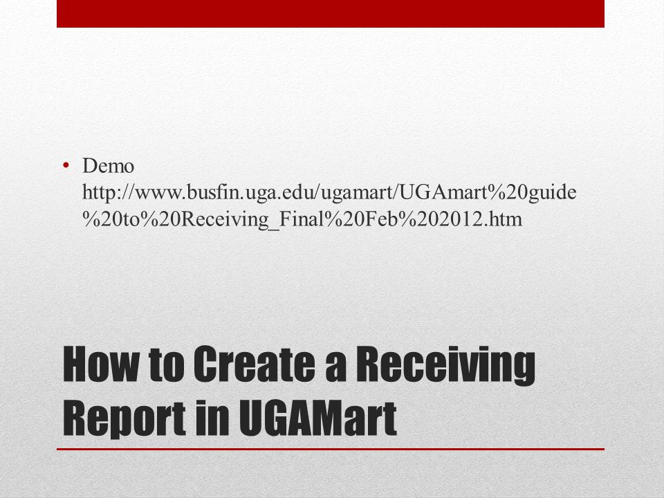 How to Create a Receiving Report in UGAMart