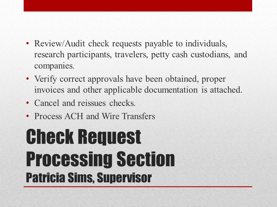 Check Request Processing Section Patricia Sims, Supervisor