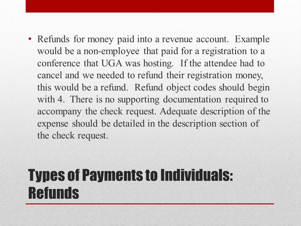 Types of Payments to Individuals: Refunds