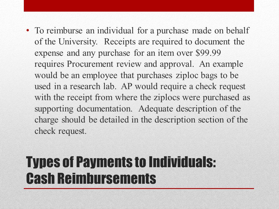 Types of Payments to Individuals: Cash Reimbursements
