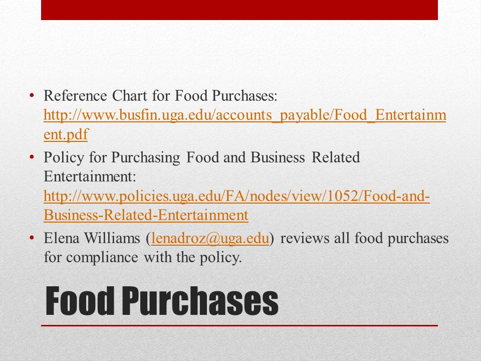 Reference Chart for Food Purchases: http://www. busfin. uga