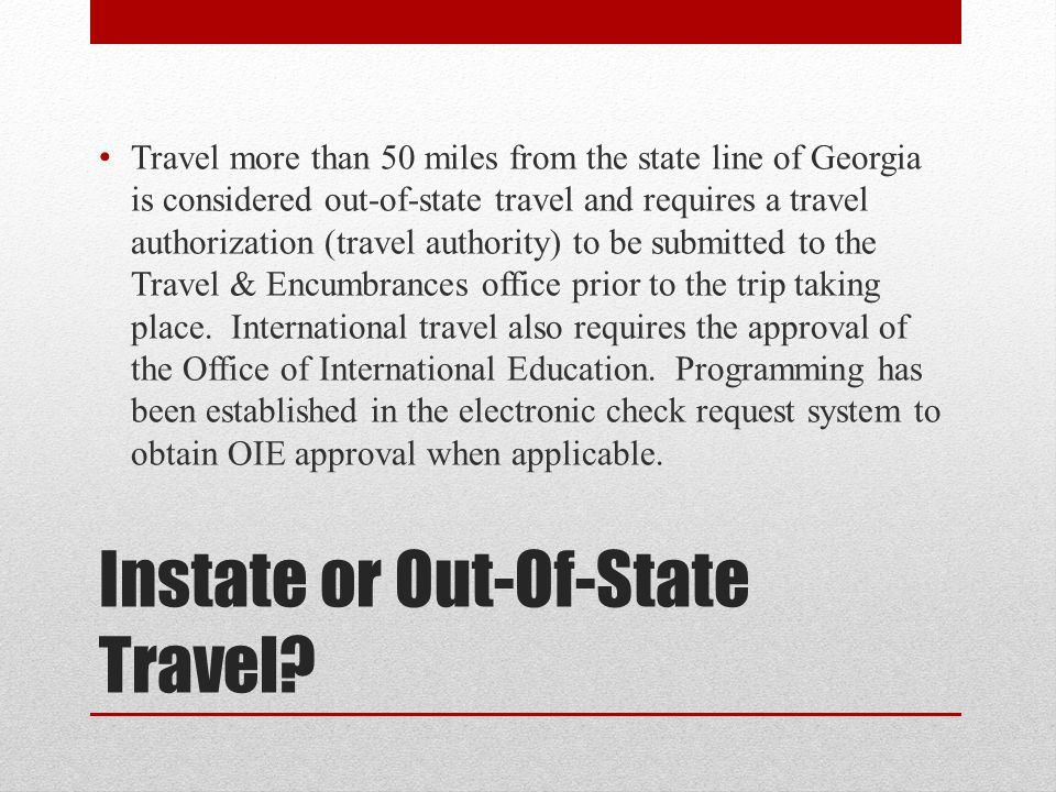 Instate or Out-Of-State Travel