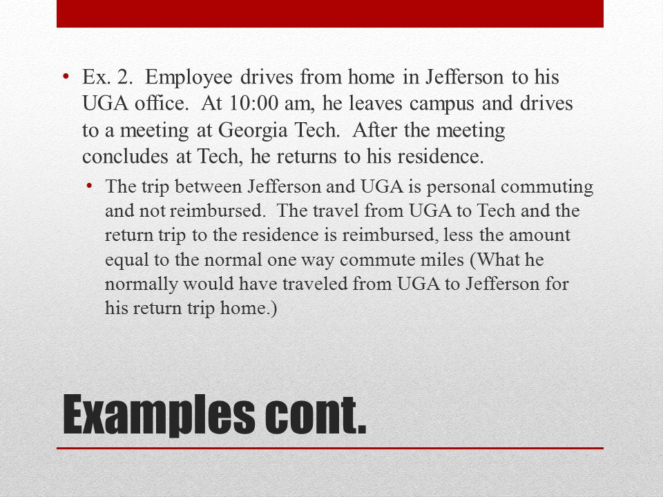 Ex. 2. Employee drives from home in Jefferson to his UGA office