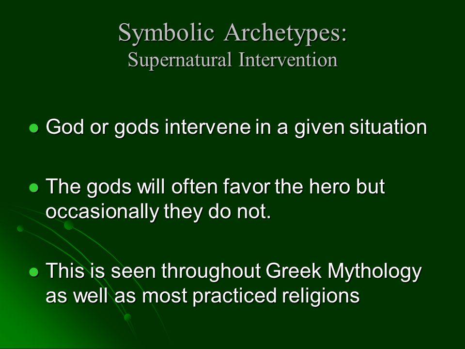 Symbolic Archetypes: Supernatural Intervention