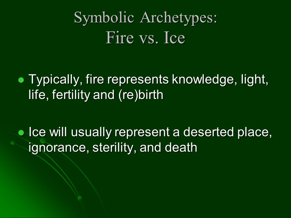 Symbolic Archetypes: Fire vs. Ice