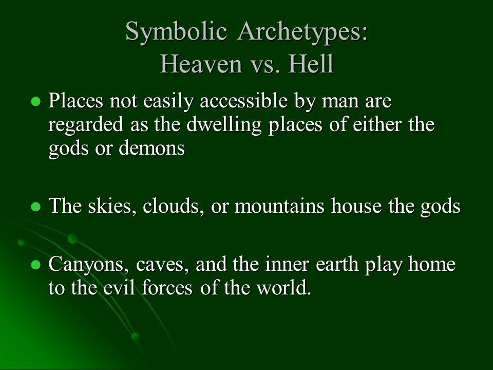 Symbolic Archetypes: Heaven vs. Hell