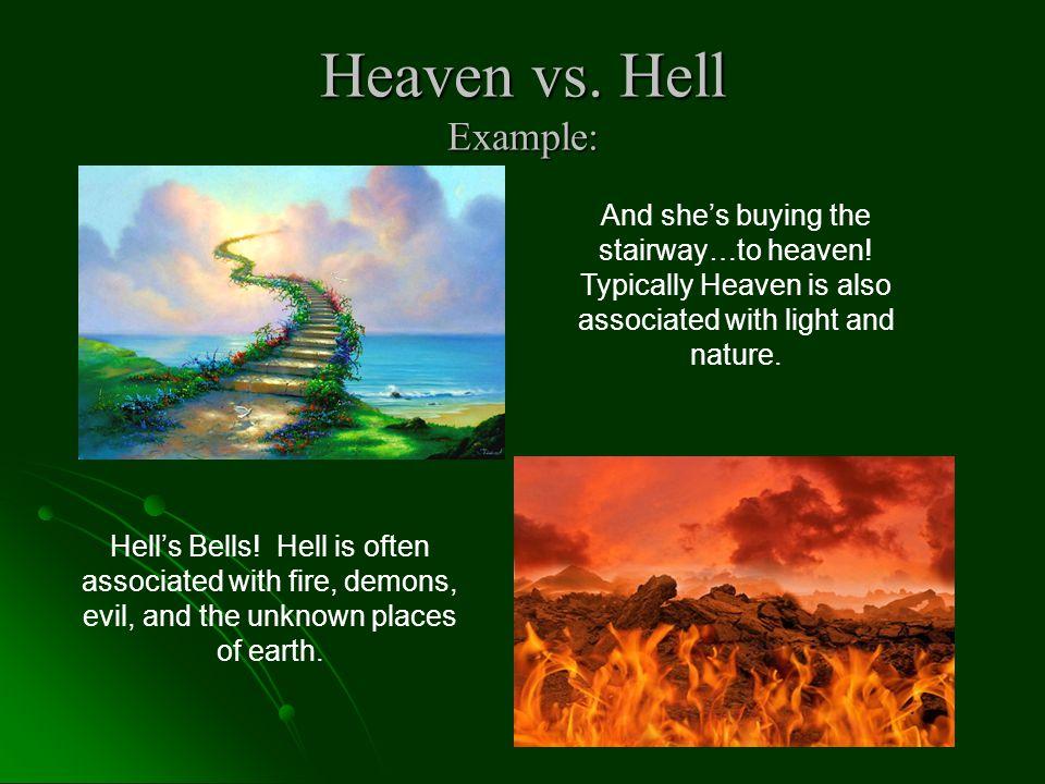 Heaven vs. Hell Example: