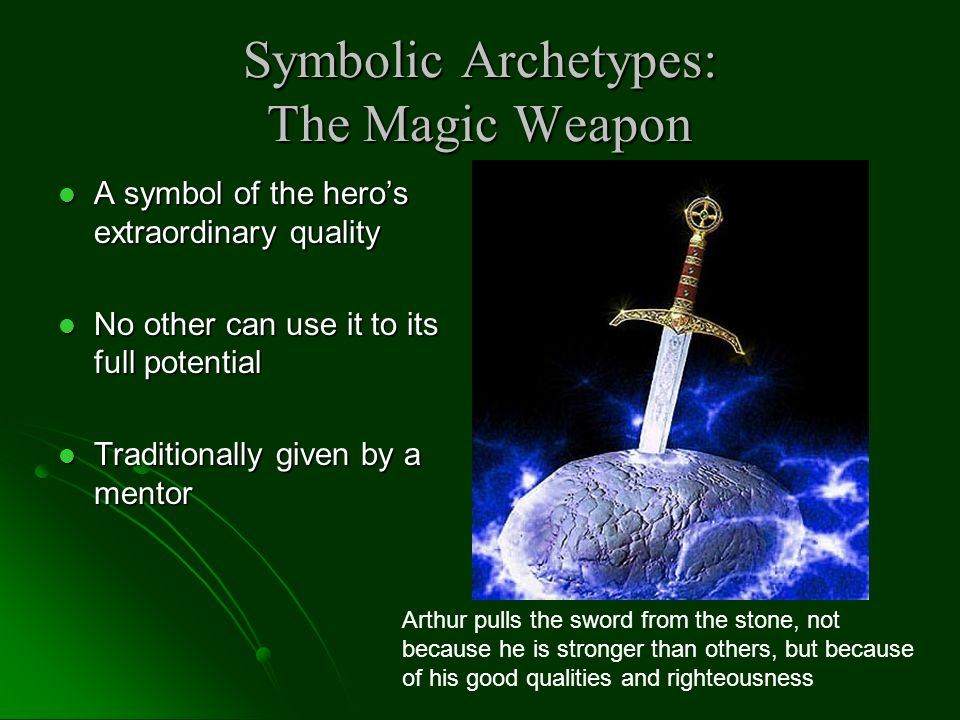 Symbolic Archetypes: The Magic Weapon