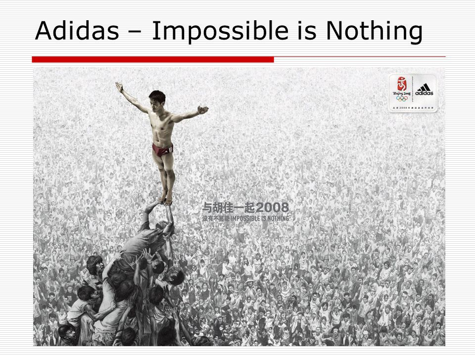 Adidas – Impossible is Nothing