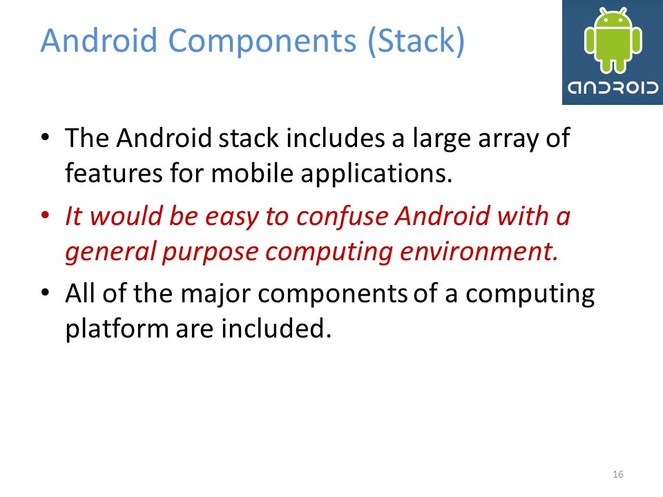 Android Components (Stack)