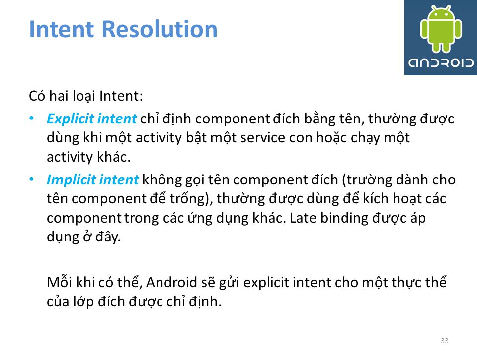Intent Resolution Có hai loại Intent: