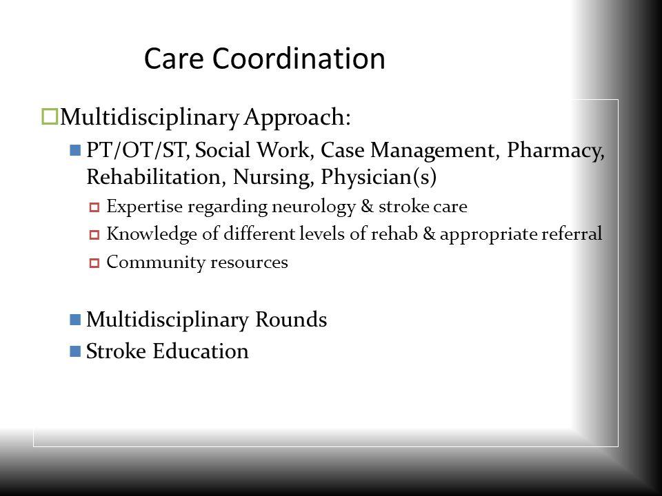 Care Coordination Multidisciplinary Approach:
