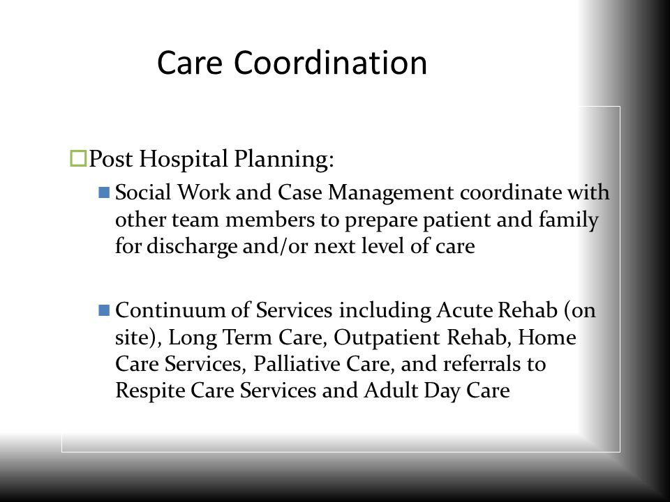 Care Coordination Post Hospital Planning: