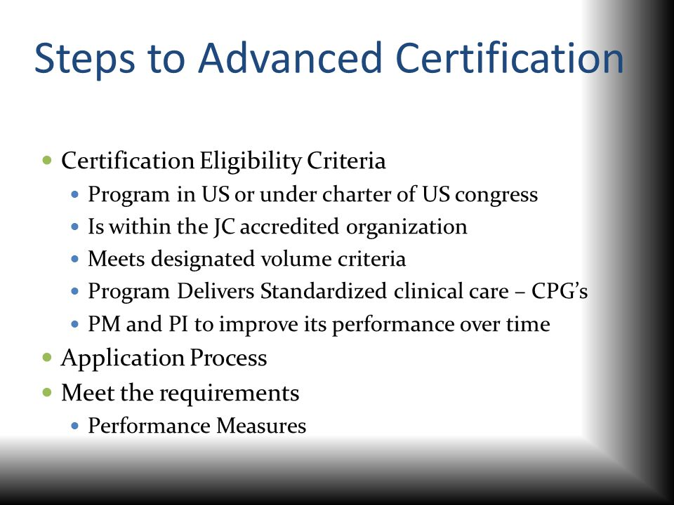 Steps to Advanced Certification