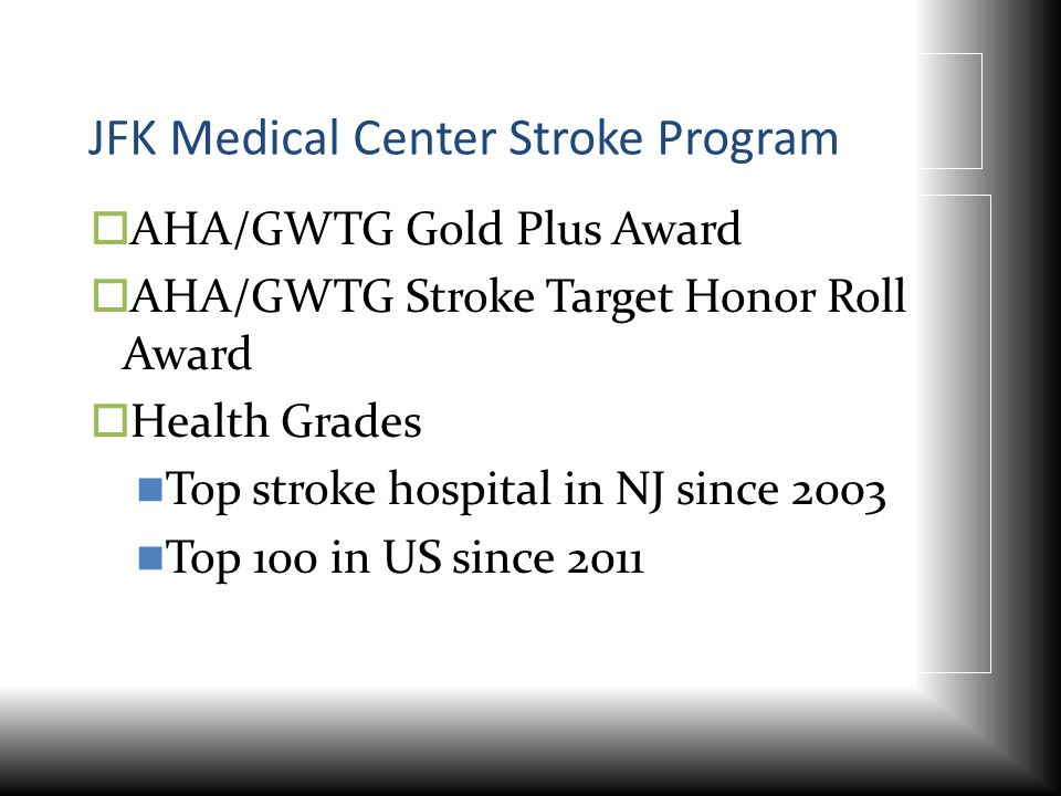 JFK Medical Center Stroke Program