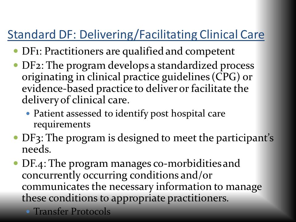 Standard DF: Delivering/Facilitating Clinical Care