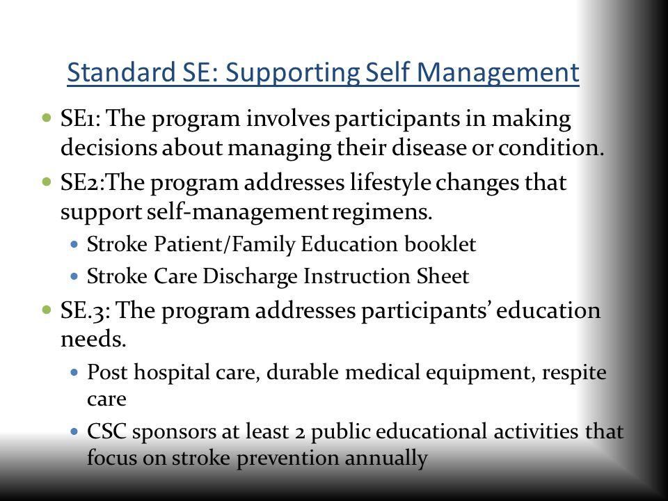 Standard SE: Supporting Self Management