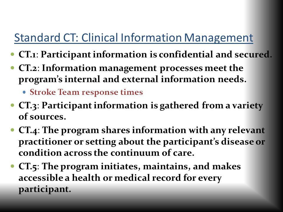 Standard CT: Clinical Information Management