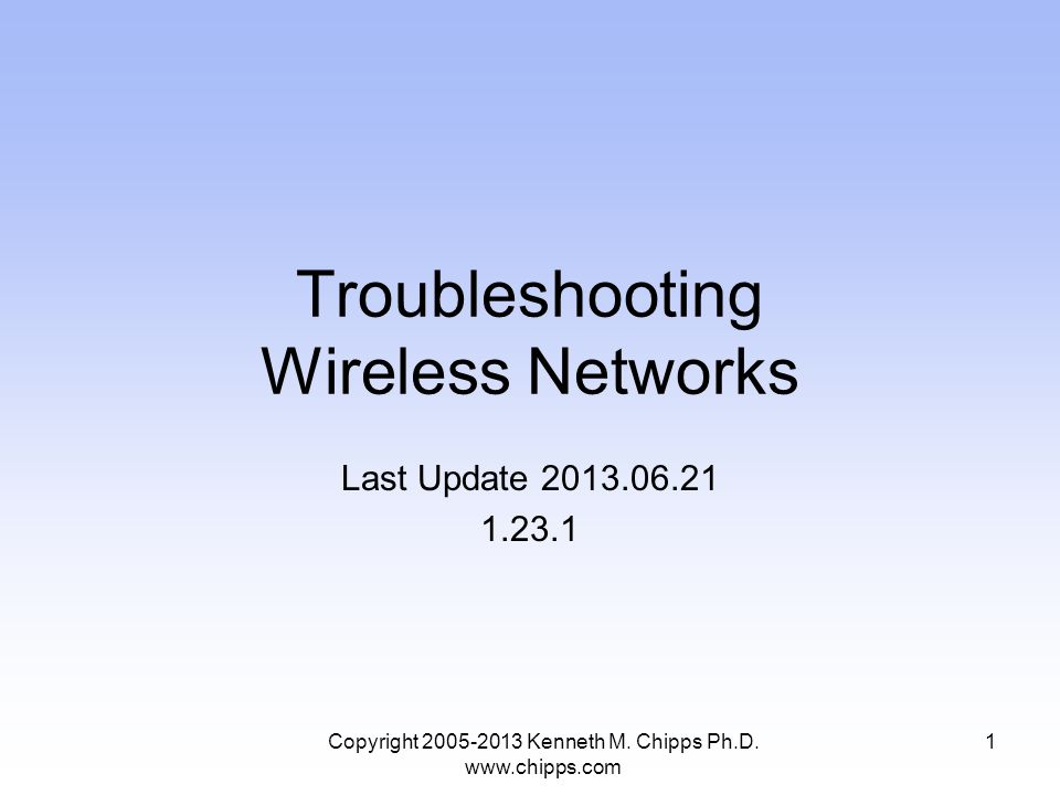 Troubleshooting Wireless Networks