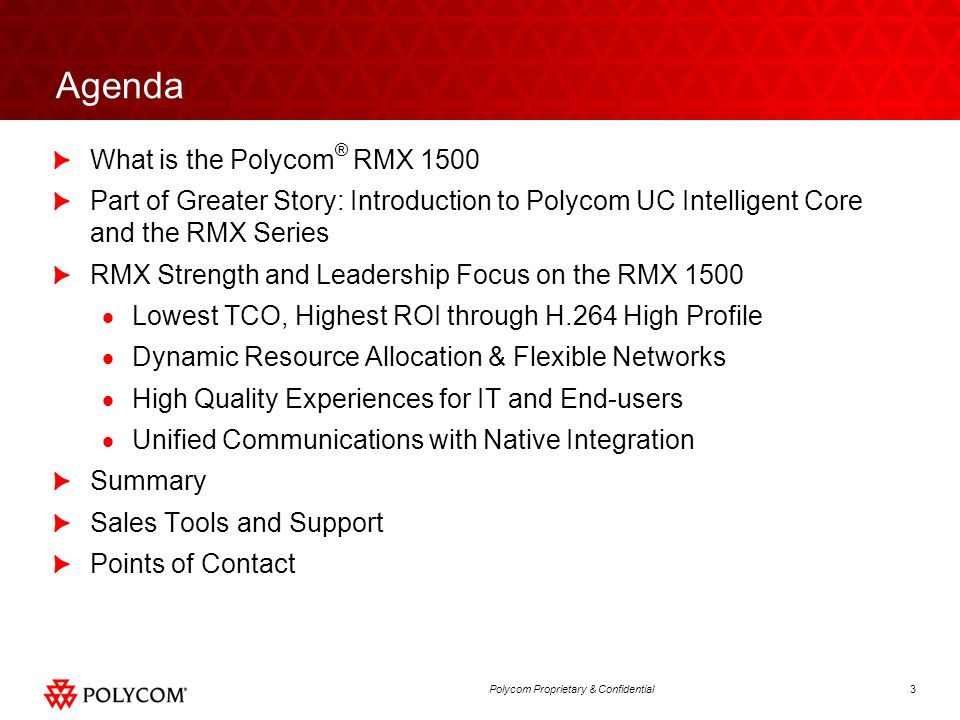 Agenda What is the Polycom® RMX 1500