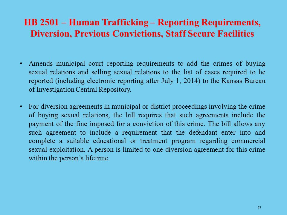 HB 2501 – Human Trafficking – Reporting Requirements, Diversion, Previous Convictions, Staff Secure Facilities