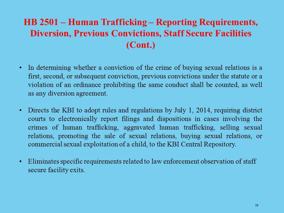 HB 2501 – Human Trafficking – Reporting Requirements, Diversion, Previous Convictions, Staff Secure Facilities (Cont.)