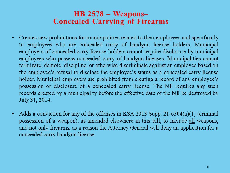 HB 2578 – Weapons– Concealed Carrying of Firearms
