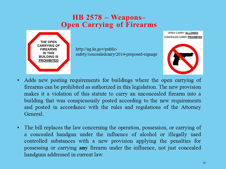HB 2578 – Weapons– Open Carrying of Firearms