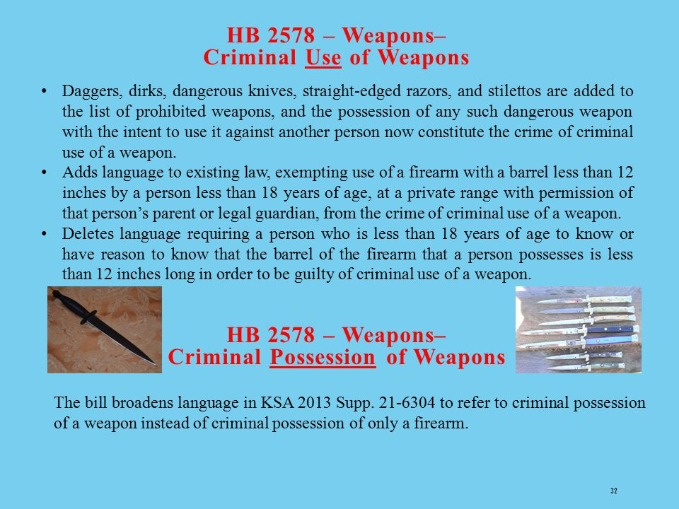 HB 2578 – Weapons– Criminal Use of Weapons