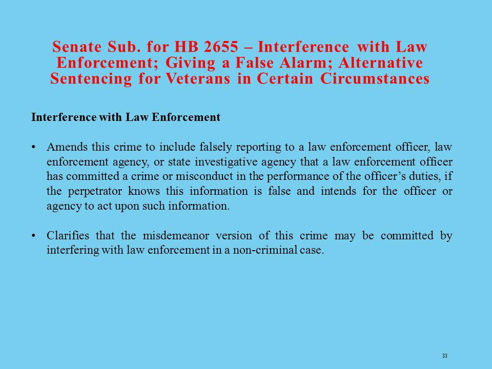 Senate Sub. for HB 2655 – Interference with Law Enforcement; Giving a False Alarm; Alternative Sentencing for Veterans in Certain Circumstances