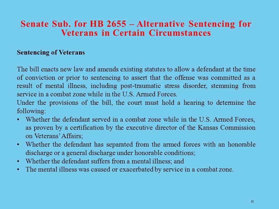 Senate Sub. for HB 2655 – Alternative Sentencing for Veterans in Certain Circumstances