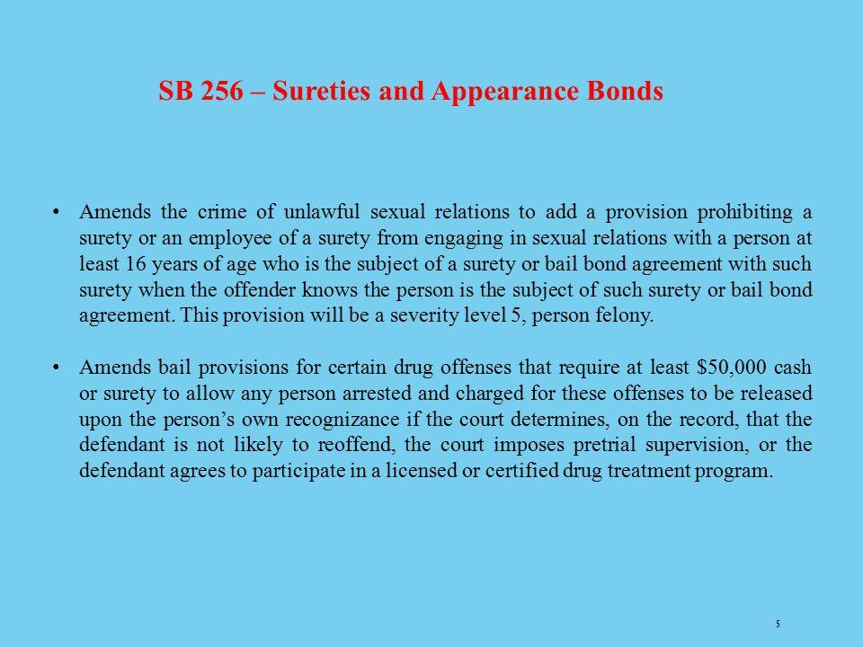 SB 256 – Sureties and Appearance Bonds