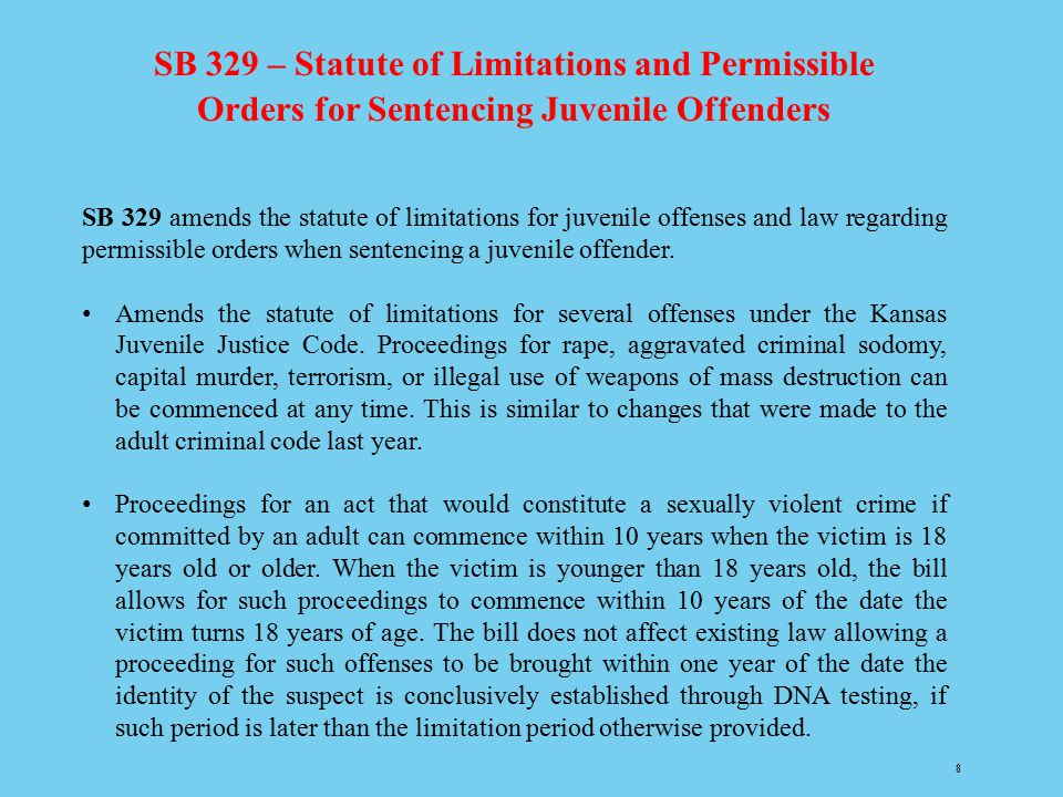 SB 329 – Statute of Limitations and Permissible Orders for Sentencing Juvenile Offenders