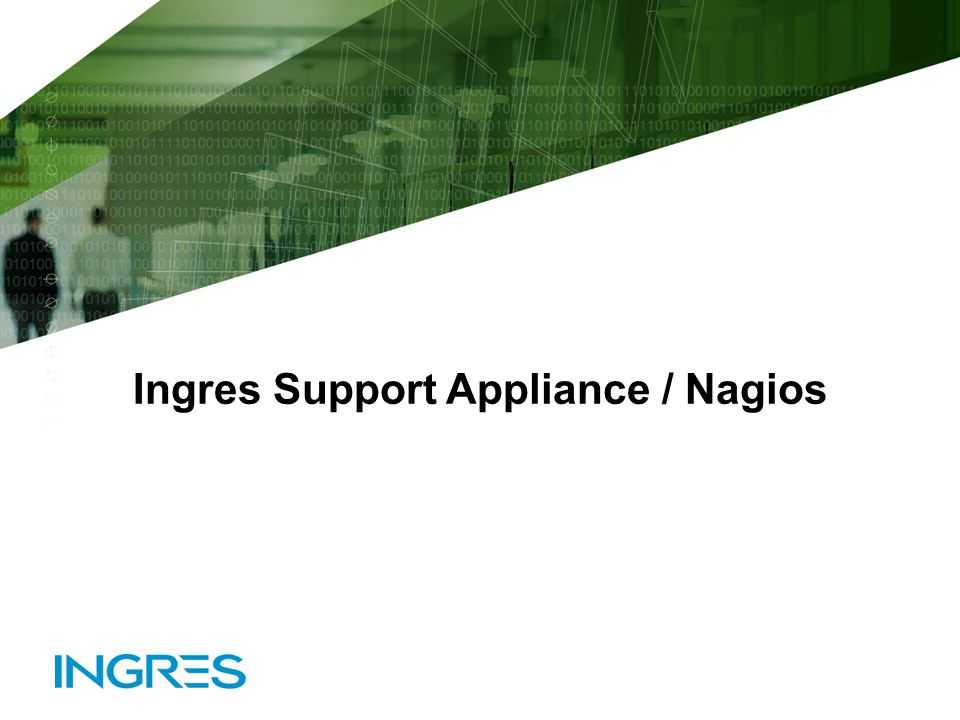 Ingres Support Appliance / Nagios