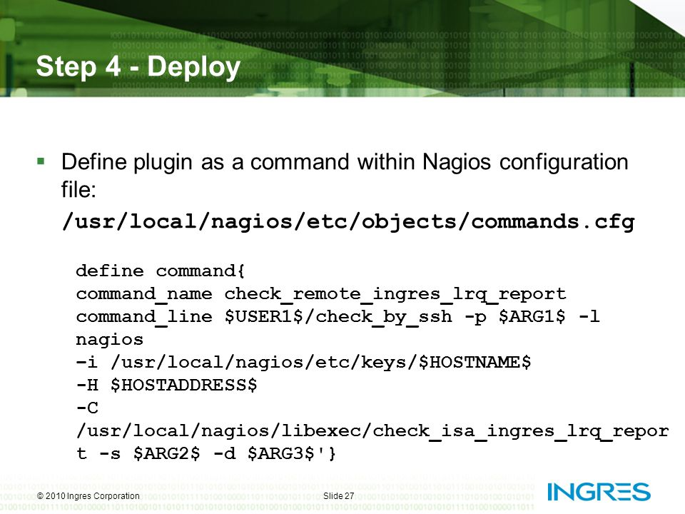 Step 4 - Deploy Define plugin as a command within Nagios configuration file: /usr/local/nagios/etc/objects/commands.cfg.