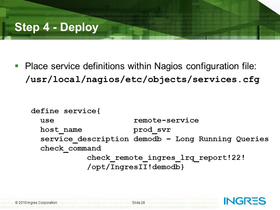 Step 4 - Deploy Place service definitions within Nagios configuration file: /usr/local/nagios/etc/objects/services.cfg.