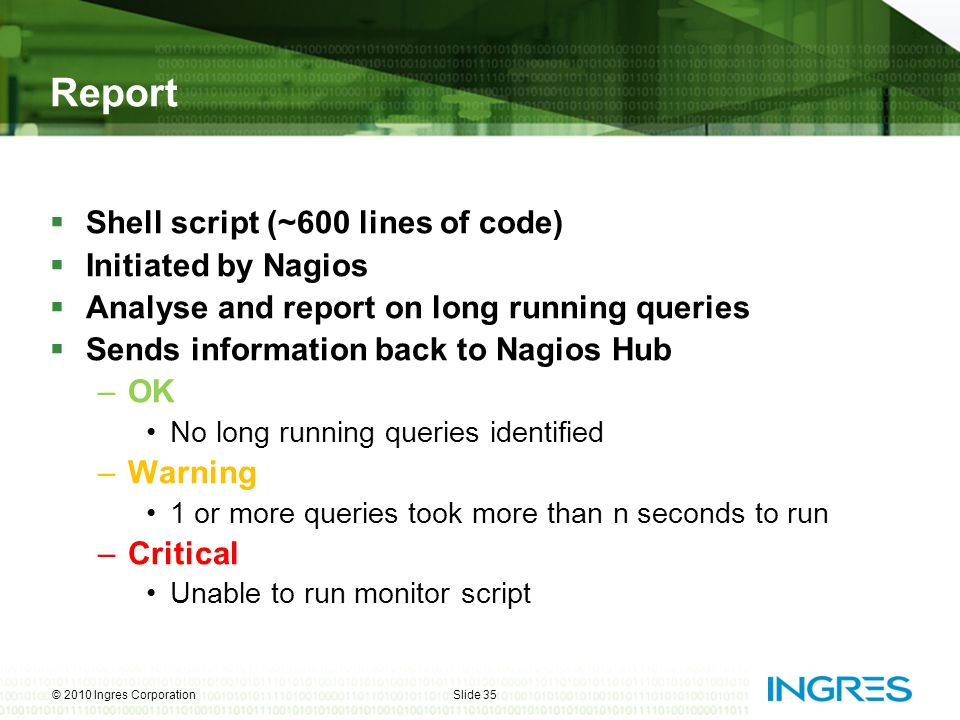 Report Shell script (~600 lines of code) Initiated by Nagios