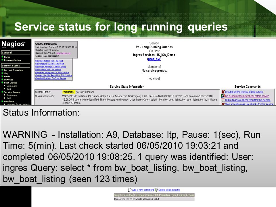 Service status for long running queries
