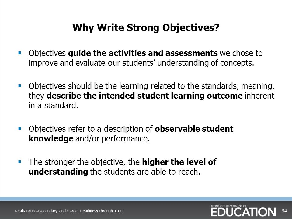 Why Write Strong Objectives