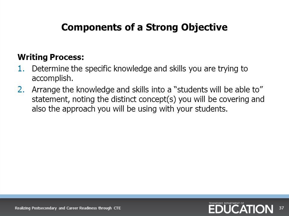 Components of a Strong Objective