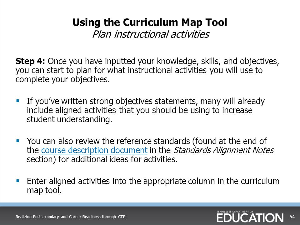 Using the Curriculum Map Tool Plan instructional activities