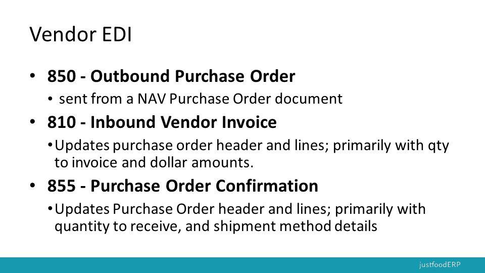 Vendor EDI 850 - Outbound Purchase Order 810 - Inbound Vendor Invoice