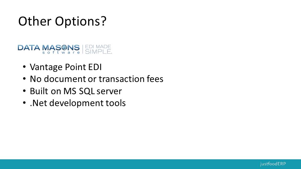 Other Options Vantage Point EDI No document or transaction fees