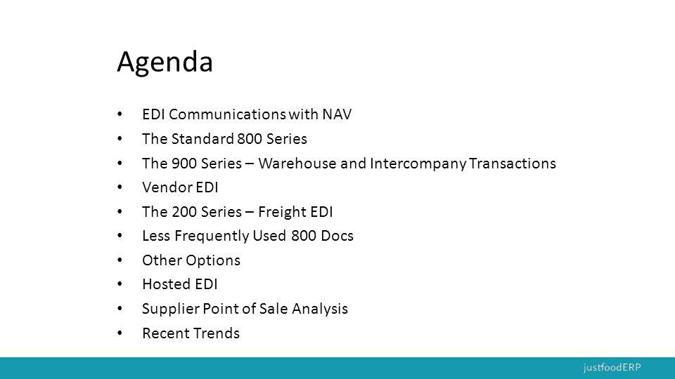 Agenda EDI Communications with NAV The Standard 800 Series